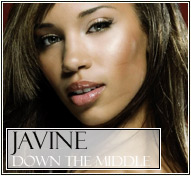 Javine || Down the Middle