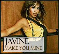 Javine || Make You Mine